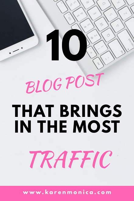 10 Blog Post That Brings In The Most Traffic