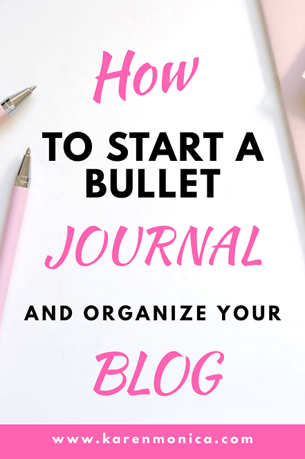 How To Start A Bullet Journal And Organize Your Blog