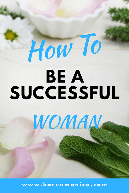 How To Be A Successful Woman