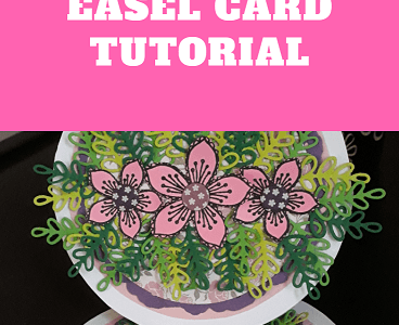 Step By Step Circle Easel Card Tutorial