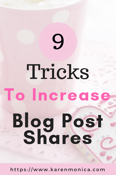 9 Tricks To Increase Blog Post Shares