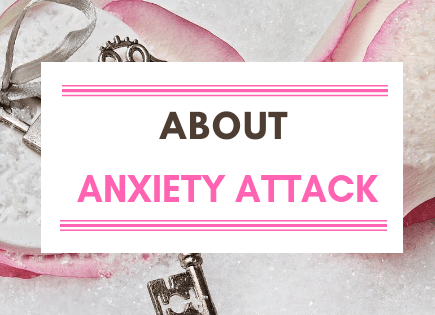 What is Anxiety Attack