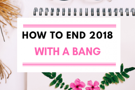 How to end 2018 with a bang