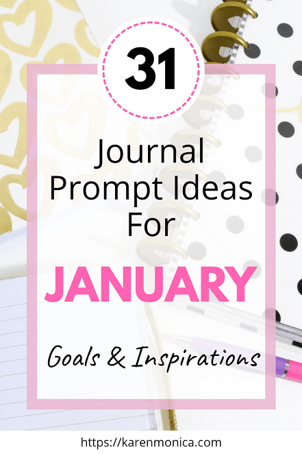 31 Journal Prompt Ideas For January 2019
