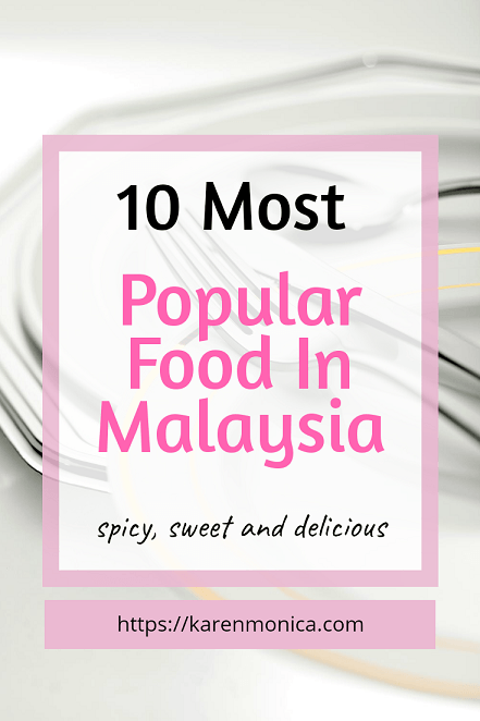 10 Most popular Food In Malaysia