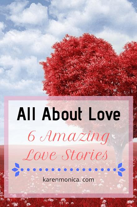 6 Amazing Love Stories