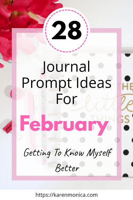 28 Journal Prompt Ideas For February