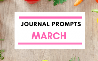 Journal Prompt Ideas For March