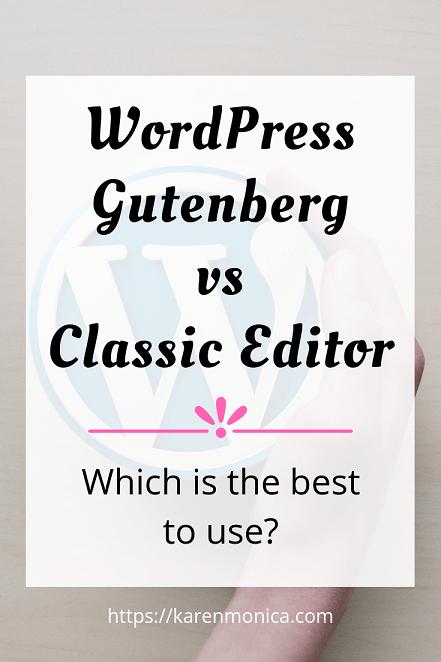 Wordpress Gutenberg or Classic Editor