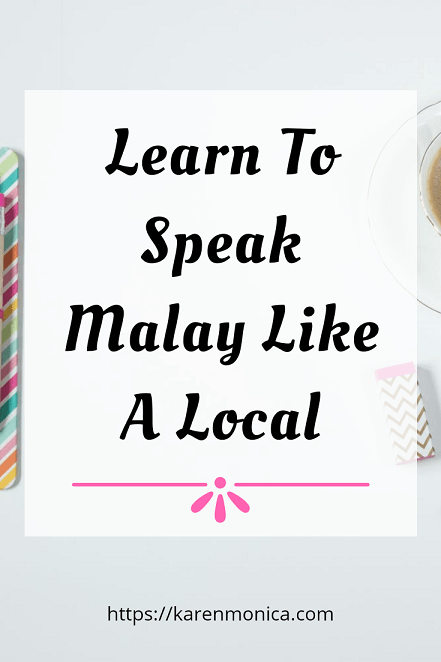 Learn To Speak In Malay