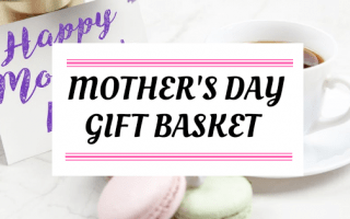 5 Awesome Mother's Day Gift Basket Ideas