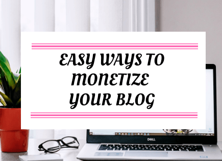 Easy Way To Monetize Your Blog
