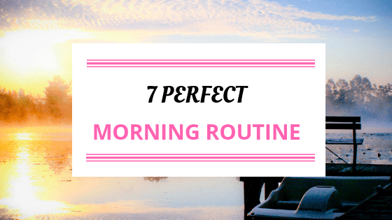 Morning Routine For A Productive Day