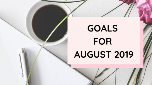 My Goals For August 2019 Cover