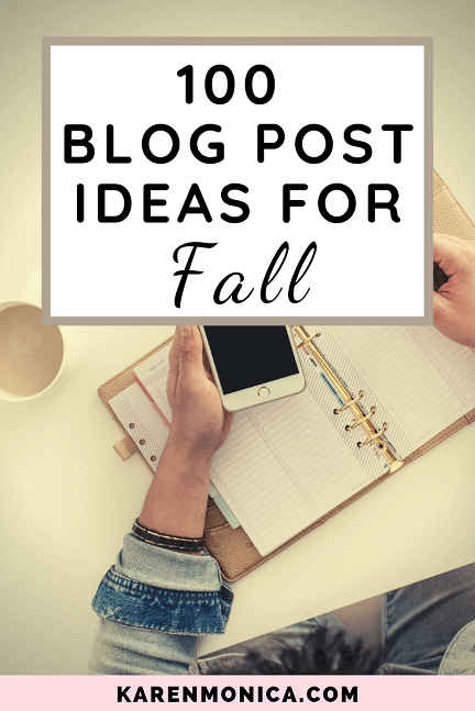 100 blog post ideas for fall