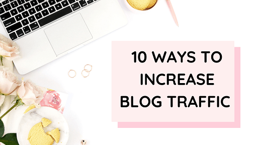 10 Things To Do When Your Blog Traffic Is Low