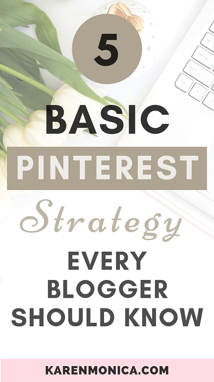 Basic Pinterest Strategy For Bloggers