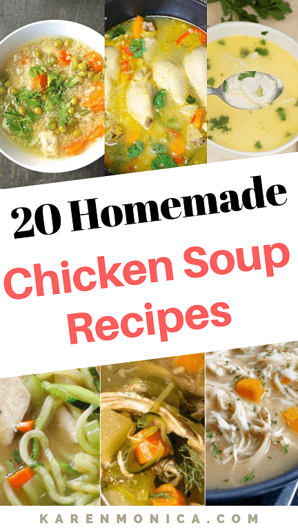 20 Homemade Chicken Soup Recipes From Scratch