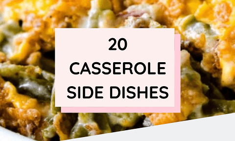20 Casserole Side Dishes Recipes For Thanksgiving