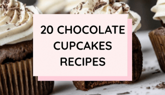 20 Easy Moist Chocolate Cupcakes Recipes