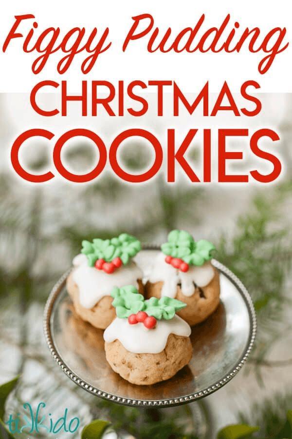 Pudding Christmas Cookies