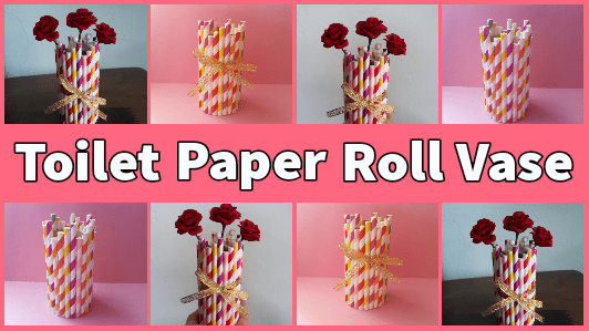 Easy DIY Toilet Paper Roll Vase Tutorial